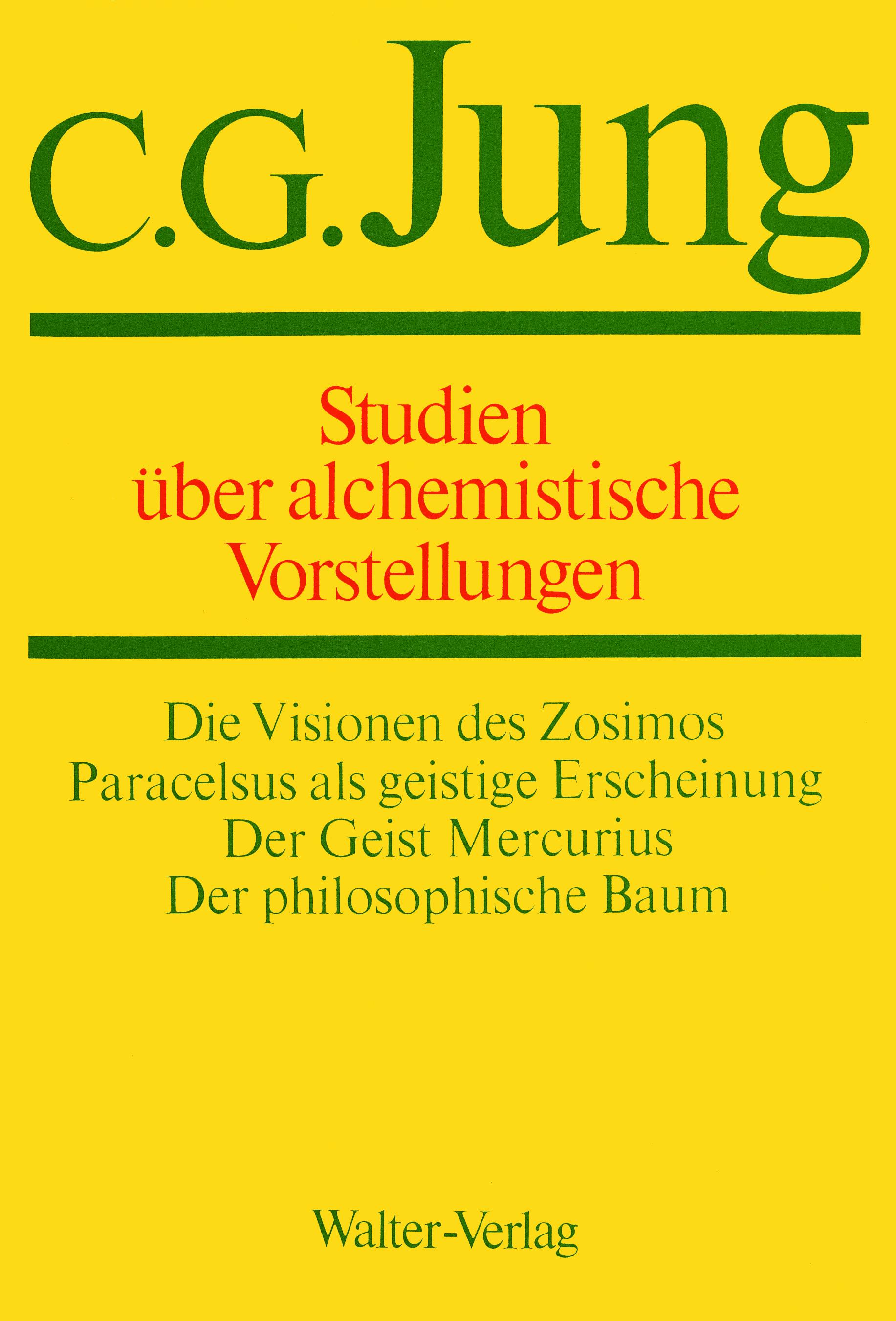 Band 13: Studien über alchemistische Vorstellungen