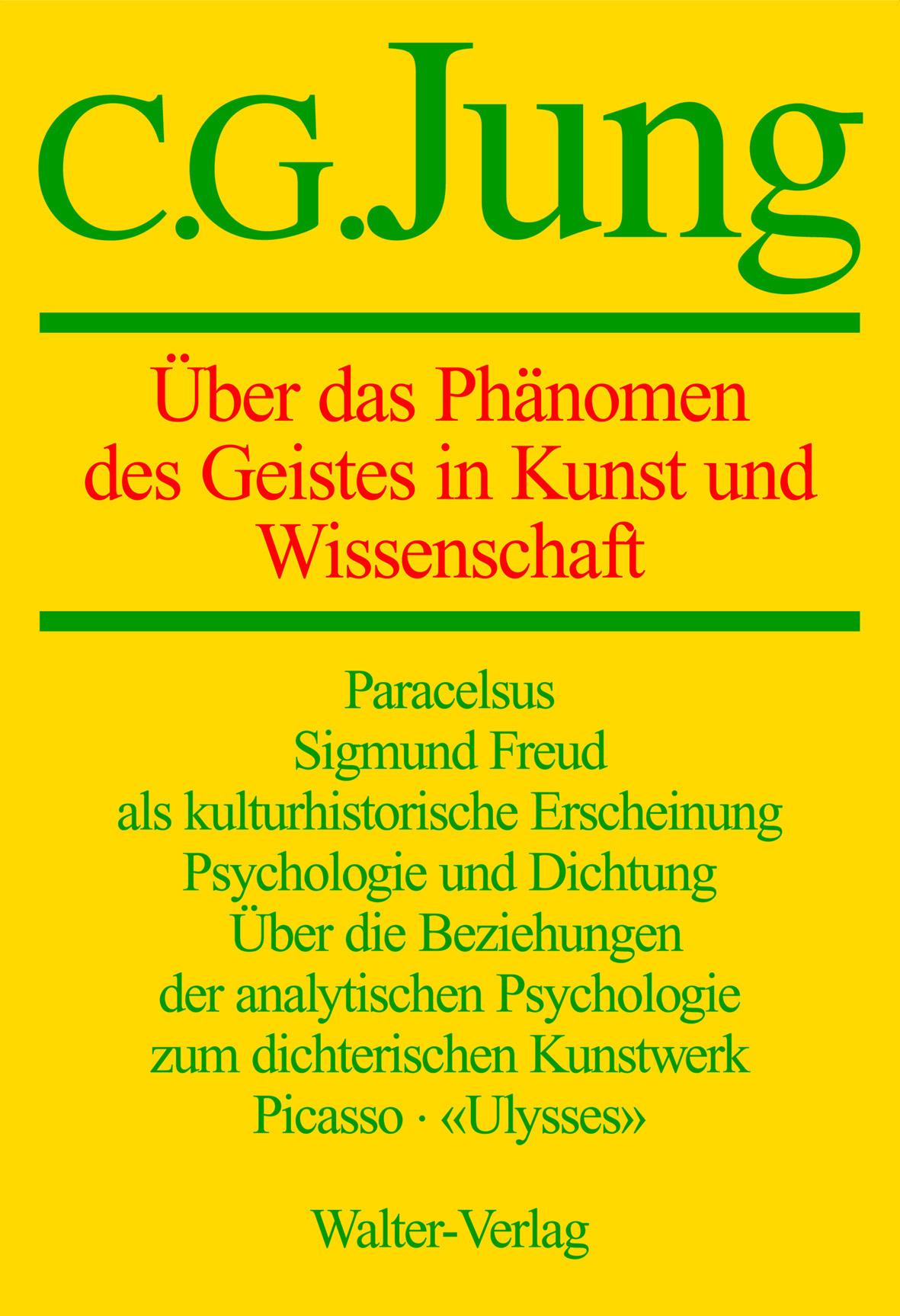 Band 15: Über das Phänomen des Geistes in Kunst und Wissenschaft