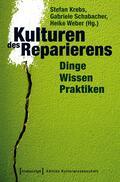 Kulturen des Reparierens
