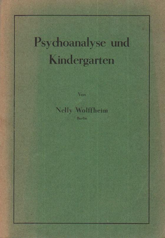 Psychoanalyse und Kindergarten