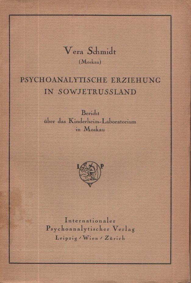Psychoanalytische Erziehung in Sowjetrussland