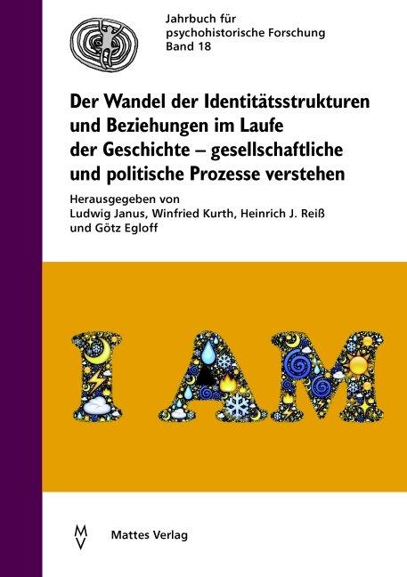 Der Wandel der Identitätsstrukturen und Beziehungen im Laufe der Geschichte