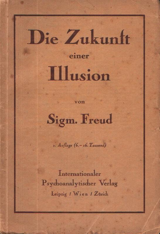 Die Zukunft einer Illusion