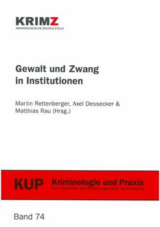 Gewalt und Zwang in Institutionen