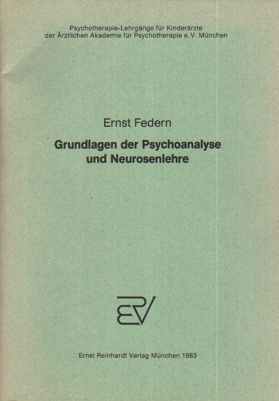 Grundlagen der Psychoanalyse und Neurosenlehre