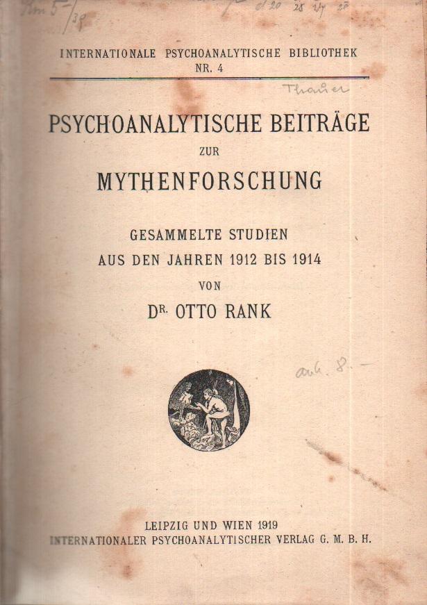 Psychoanalytische Beiträge zur Mythenforschung