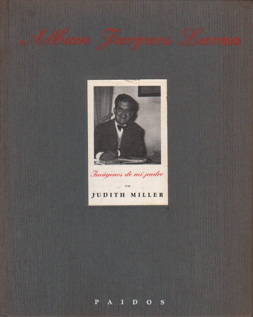 Album Jacques Lacan: Imágenes de mi padre
