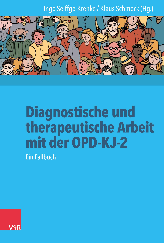 Diagnostische und therapeutische Arbeit mit der OPD-KJ-2