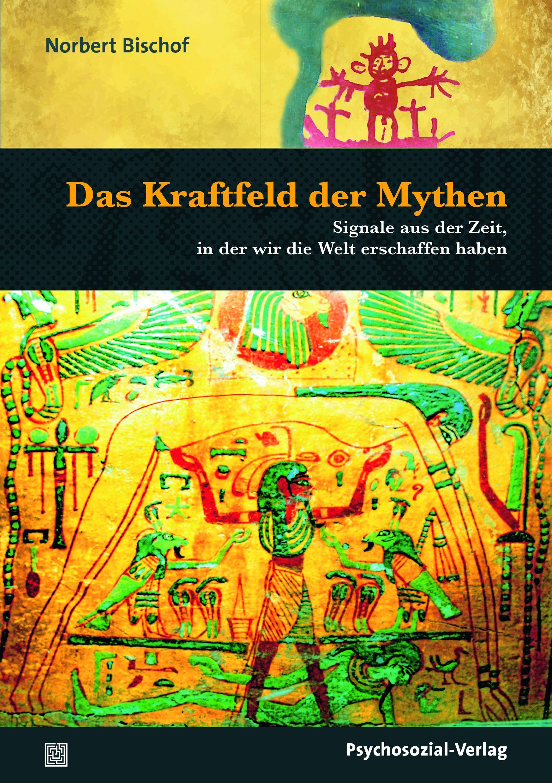 Das Kraftfeld der Mythen