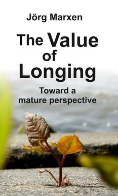 The Value of Longing