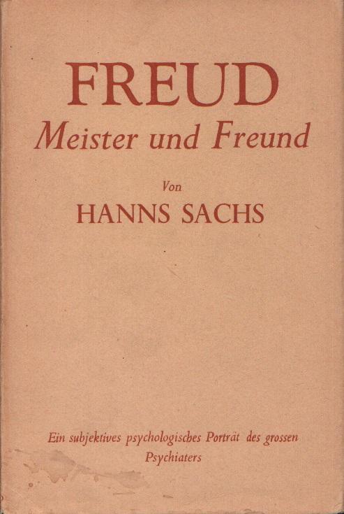 Freud, Meister und Freund
