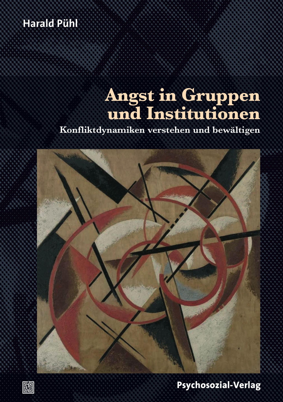 Angst in Gruppen und Institutionen