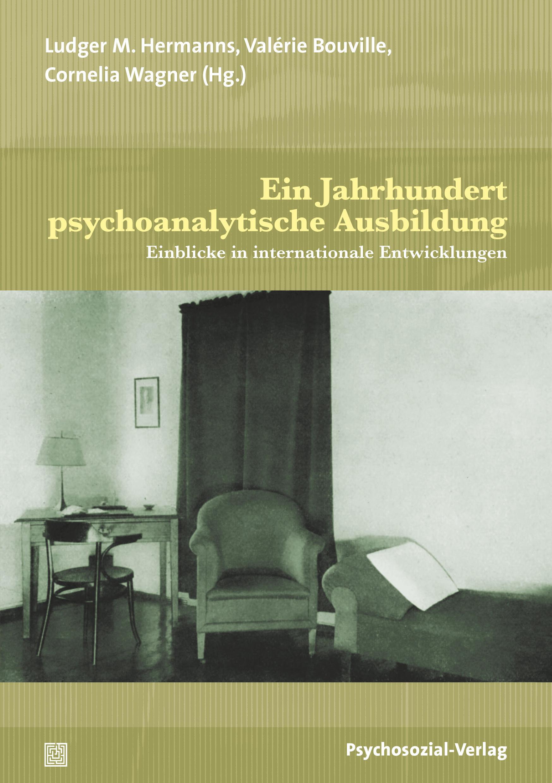 Ein Jahrhundert psychoanalytische Ausbildung