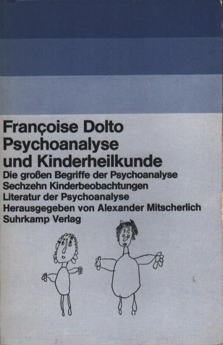 Psychoanalyse und Kinderheilkunde