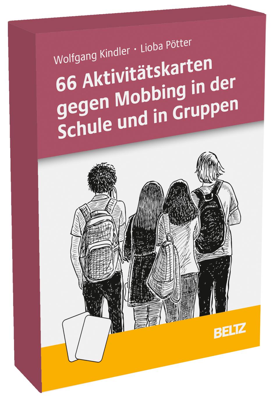 66 Aktivitätskarten gegen Mobbing in der Schule und in Gruppen