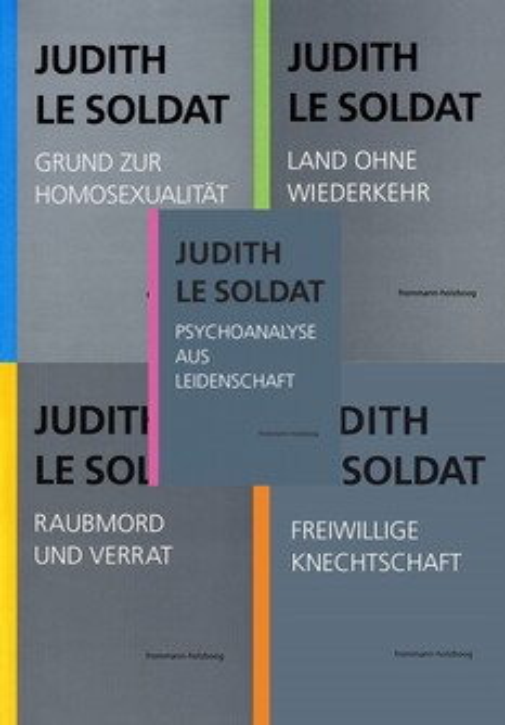 Judith Le Soldat: Werkausgabe in 5 Bänden