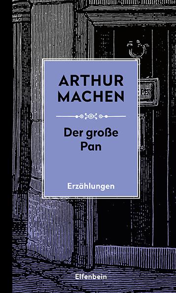 Die Große Pan - und andere Erzählungen