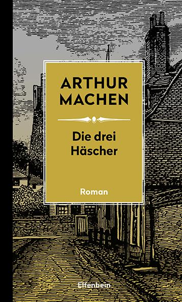"""Die drei Häscher - oder: Die Verwandlungen. Mit der erstmals übersetzten Erzählung """"Der verlorene Club"""""""