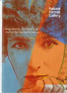 Andy Warhol: Ten Portraits of Jews of the Twentieth Century