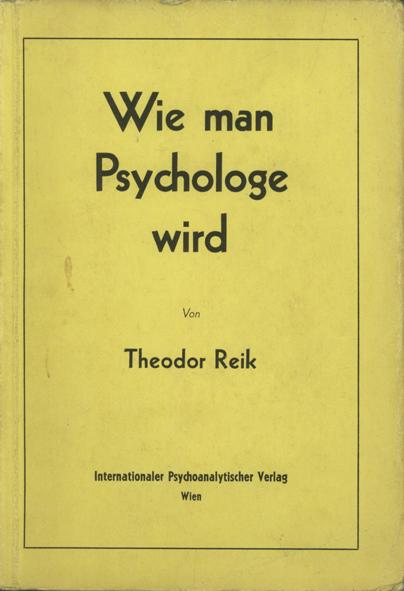 Wie man Psychologe wird - Und andere Beiträge