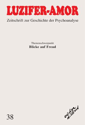 LUZIFER-AMOR. Zeitschrift zur Geschichte der Psychoanalyse