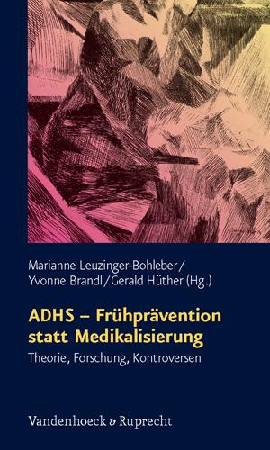 ADHS – Frühprävention statt Medikalisierung