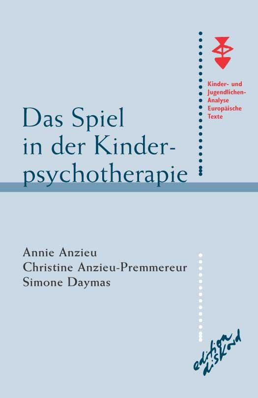 Das Spiel in der Kinderpsychotherapie