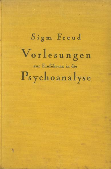 Vorlesungen zur Einführung in die Psychoanalyse in drei Teilen
