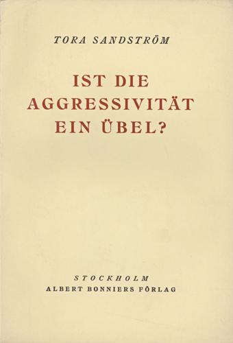 Ist die Aggressivität ein Übel?
