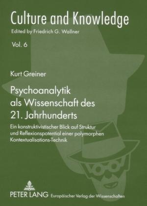 Psychoanalytik als Wissenschaft des 21. Jahrhunderts