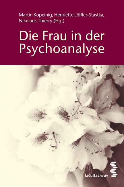 Die Frau in der Psychoanalyse