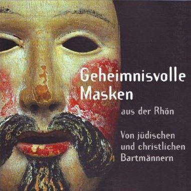 Geheimnisvolle Masken aus der Rhön