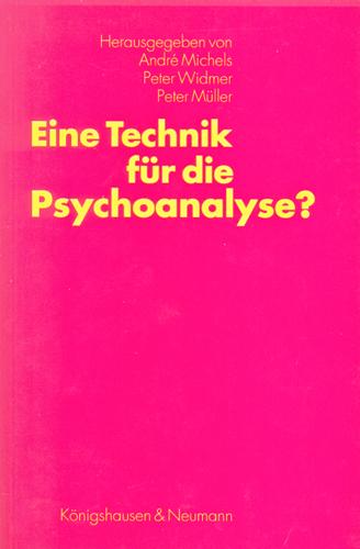 Eine Technik für die Psychoanalyse?