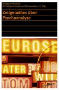 Zeitgemäßes über Psychoanalyse