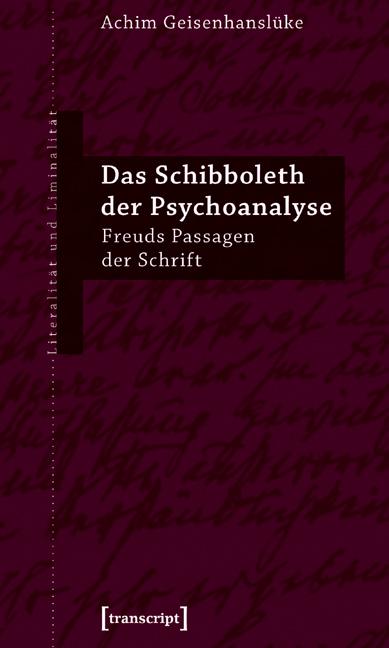 Das Schibboleth der Psychoanalyse