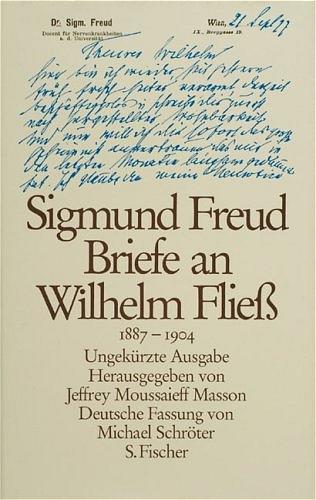 Briefe an Wilhelm Fliess 1887-1904