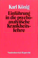 Einführung in die psychoanalytische Krankheitslehre