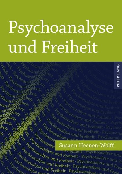 Psychoanalyse und Freiheit
