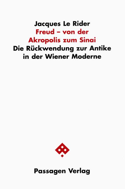 Freud - von der Akropolis zum Sinai