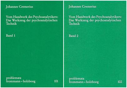 Vom Handwerk des Psychoanalytikers: Das Werkzeug der psychoanalytischen Technik