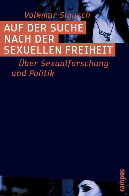 Auf der Suche nach der sexuellen Freiheit