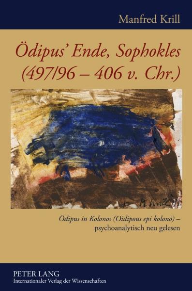 Ödipus' Ende, Sophokles (497/96-406 v. Chr.)