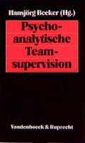Psychoanalytische Teamsupervision