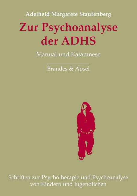 Zur Psychoanalyse der ADHS