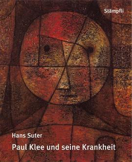 Paul Klee und seine Krankheit