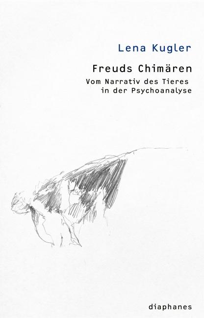 Freuds Chimären