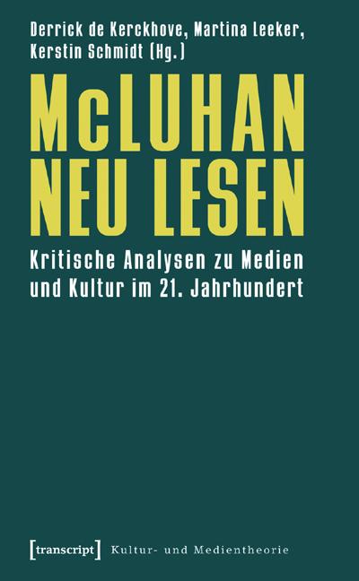 McLuhan neu lesen