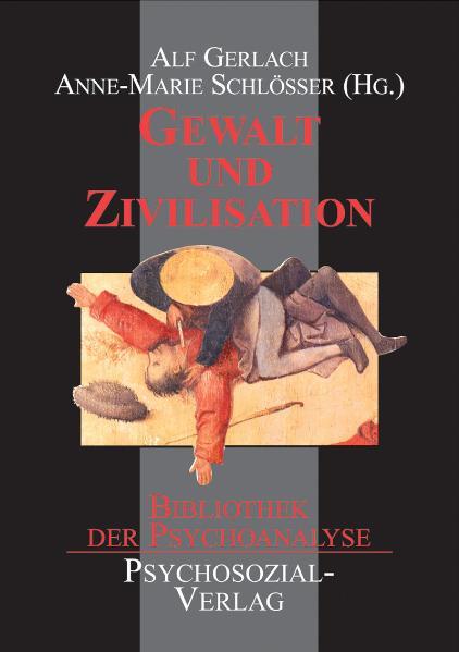 Gewalt und Zivilisation