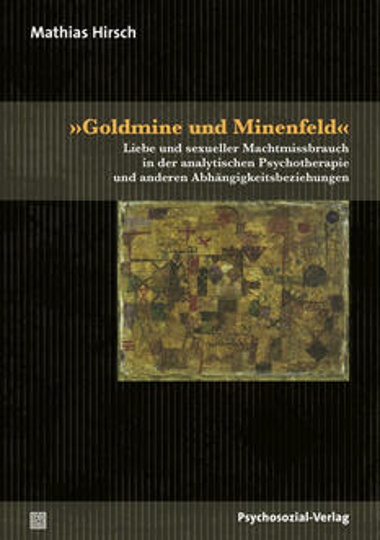 »Goldmine und Minenfeld«