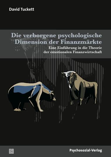 Die verborgenen psychologischen Dimensionen der Finanzmärkte